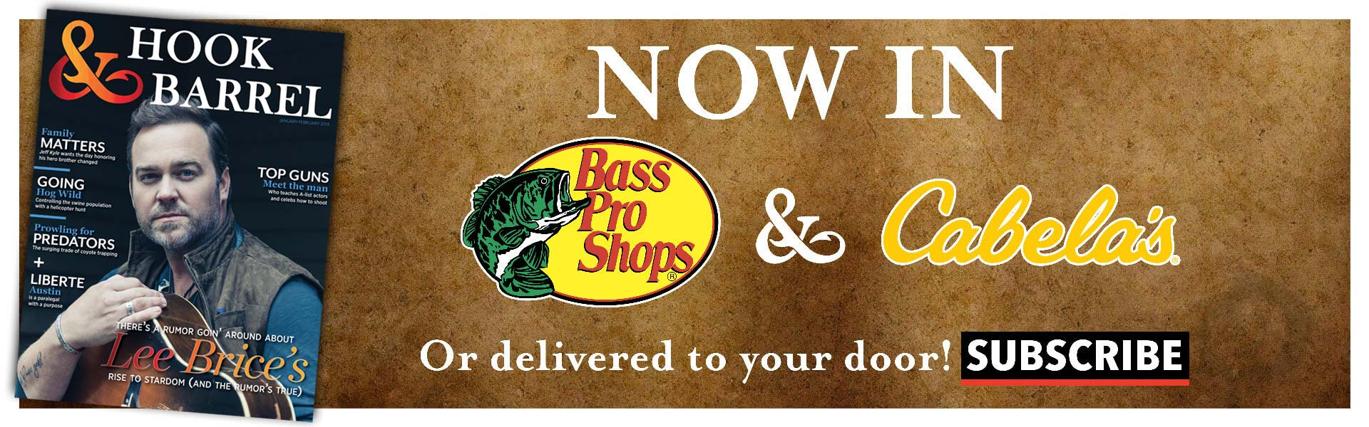 Hook and Barrel Magazine Now in Bass Pro Shops and Cabaelas. Subscribe Today.